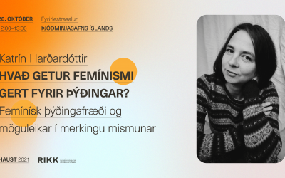 Hvað getur femínismi gert fyrir þýðingar? Femínísk þýðingafræði og möguleikar í merkingu mismunar